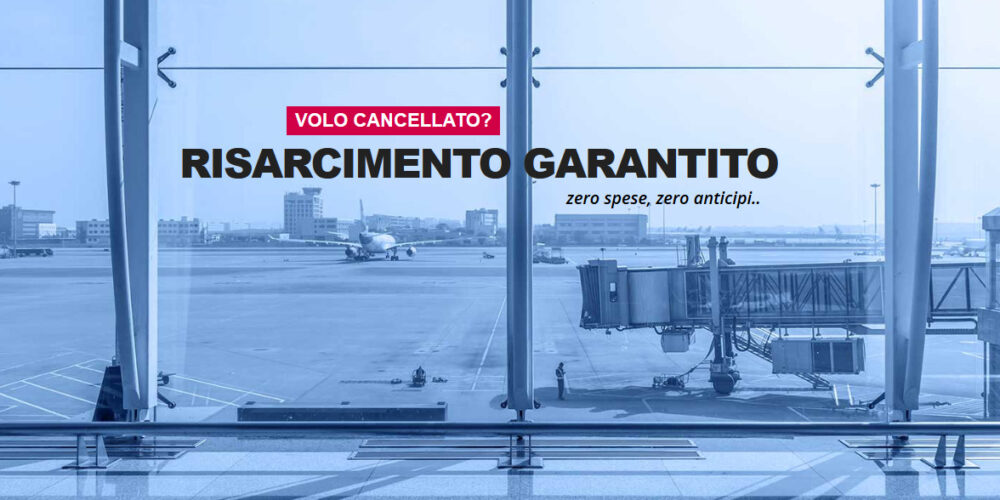 VOLO CANCELLATO RIMBORSO SPESE – Pernottamento e mezzi di trasporto